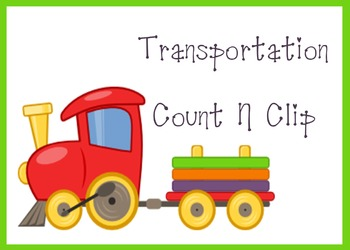 Transportation Theme - Count N Clip (Numbers 1-10)