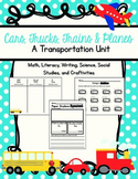 Transportation Unit: Math, Literacy, Science, Social Studi