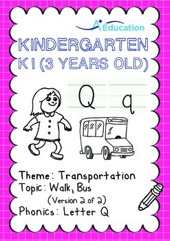 Transportation - Walk, Bus (II): Letter Q - K1 (3 years ol