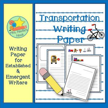 Transportation Writing Paper for Emergent and Established Writers