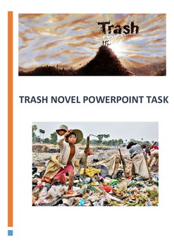 Trash Novel Powerpoint Task - Year 7 English