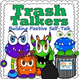 Trash Talkers: Building Positive Self-Talk for Confidence
