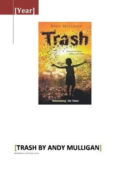 Trash by Andy Mulligan -  Notes and Workbook / Lesson Outl