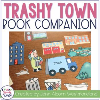 Trashy Town:  Speech & Language Activities