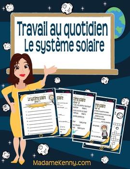 Travail au quotidien Le système solaire