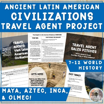 Travel Agents: Learning about Aztecs, Incas, Mayans throug
