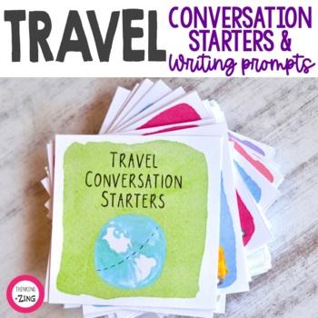 Travel Conversation Starters