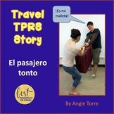 Spanish Travel TPR Story Present and Preterite
