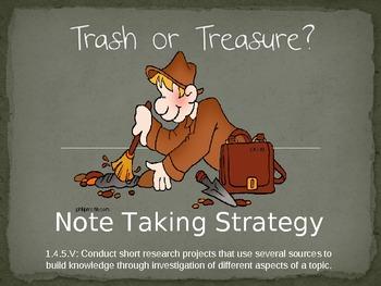 Treasure or Trash: Note Taking Strategy