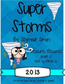 Treasures 2013 Resources-Super Storms- Grade 2, Unit 6, Week 4