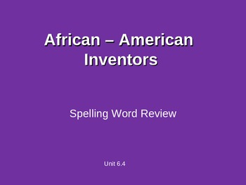 Treasures - 2nd Grade - African American Inventors - Spell