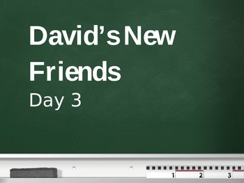 Treasures - 2nd Grade - David's New Friends - Day 3