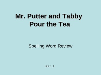 Treasures - 2nd Grade - Mr Putter and Tabby - Spelling PowerPoint