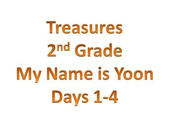 Treasures - 2nd Grade - My Name is Yoon - Days 1-4