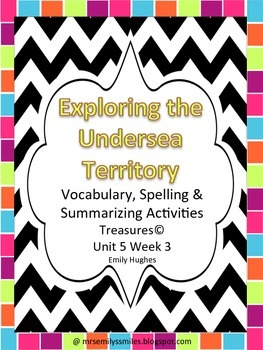 Treasures 4th Grade Unit 5 Lesson 3 Exploring the Undersea