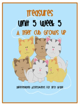 Treasures Common Core Assessment: A Tiger Cub Grows Up