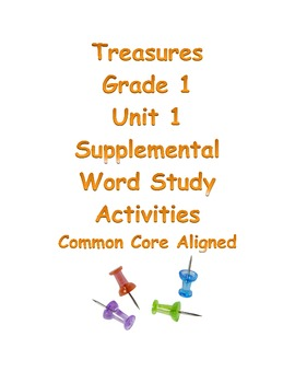 Treasures Grade 1 Unit 1 Word Study Activities Common Core