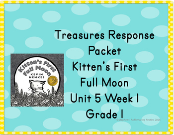 Treasures Response Packet Grade 1-- Unit 5  Week 1  -- Kit