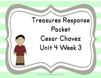 Treasures Response Packet Grade 1-- Unit 4 Week 3 -- Cesar Chavez