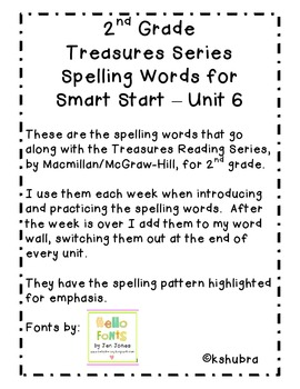 Treasures Spelling Words and Patterns (Smart Start - Unit 6)