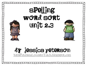 Treasures Unit 2.3 Spelling Word Sort 1st Grade
