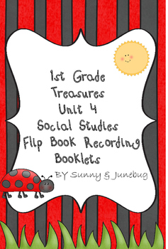 Treasures Unit 4 Social Studies Flip Book Social Studies F