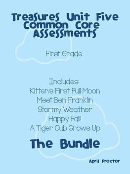 Treasures Unit Five Common Core Differentiated Assessments