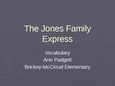 Treasures Vocabulary Power Point for The Jones Family Express