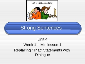 """Treasures Writing - Replacing """"That"""" Statements with Dialogue"""
