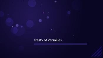 Treaty of Versailles PPT