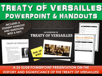 Treaty of Versailles - PowerPoint with Student Handout and