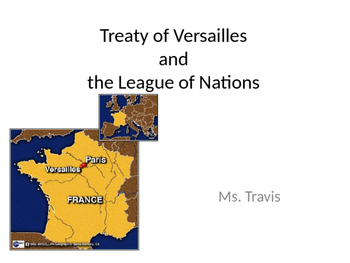 Treaty of Versailles and the League of Nations/ 14 Points-