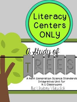 Trees Unit (Literacy Centers ONLY)
