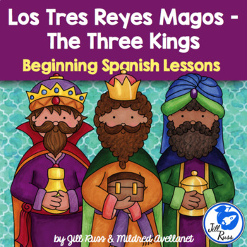 Tres Reyes Magos Three Kings' Day Beginning Spanish Unit w