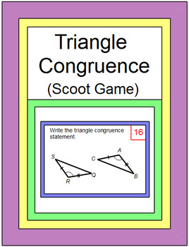 Triangle Congruence SCOOT Game or Walk Around (24 problems)