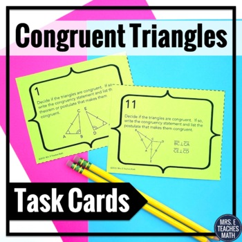 Congruent Triangles Task Cards