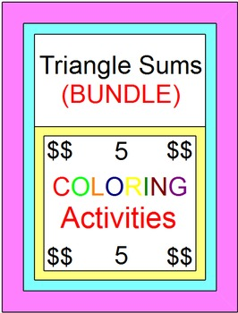 Triangle Sums Coloring Activity Bundle (5 coloring activities)
