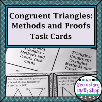 Triangles - Congruent Triangles - Methods and Proofs Task