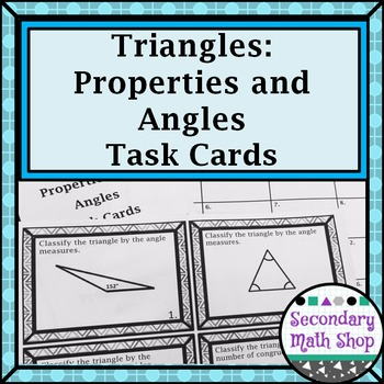Triangles - Properties and Angles of Triangles Task Cards!!!