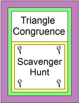 Triangles - Triangle Congruence SCAVENGER HUNT / Circuit(S