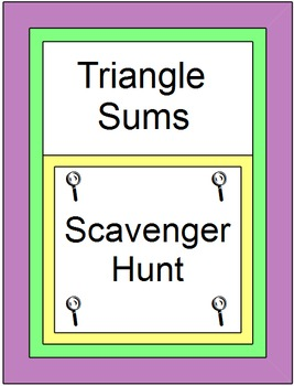 Triangles - Triangle Sums (Scavenger Hunt) with 8 Warm ups/Exits