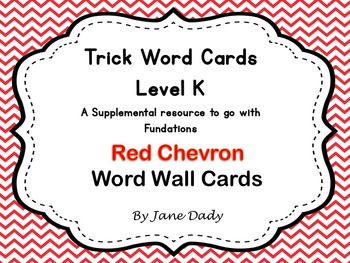 Trick Words- Level K- Red Chevron