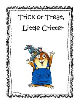 Trick or Treat Little Critter- Halloween/Fall Story Activi