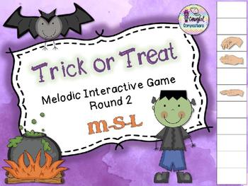 Trick or Treat - Round 2 (M-S-L)