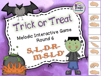 Trick or Treat - Round 6 (S,-L,-D-R-M-S-L-D')
