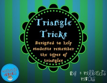 Tricks for Remembering the Types of Triangles