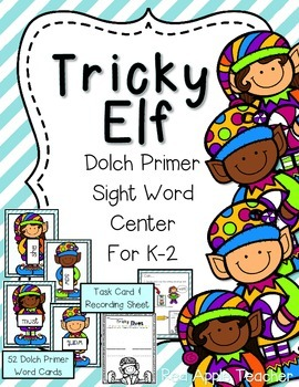 Tricky Elf--Dolch Primer Sight Word Center for K-2