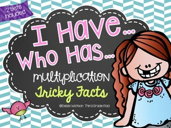Tricky Multiplication Facts 6s-9s: I Have, Who Has (2 Sets