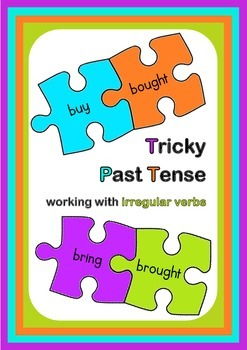 Tricky Past Tense - working with irregular verbs