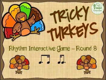 Tricky Turkeys - Round 8 (Tim-Ka and Ka-Tim)